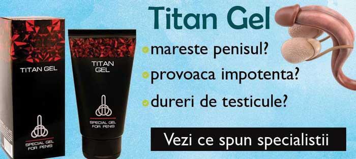 titan gel efecte si pareri